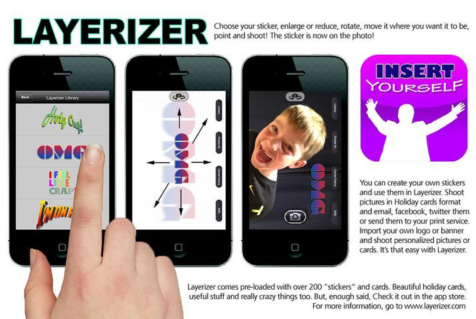 Try out different photographic embellishments with Layerizer