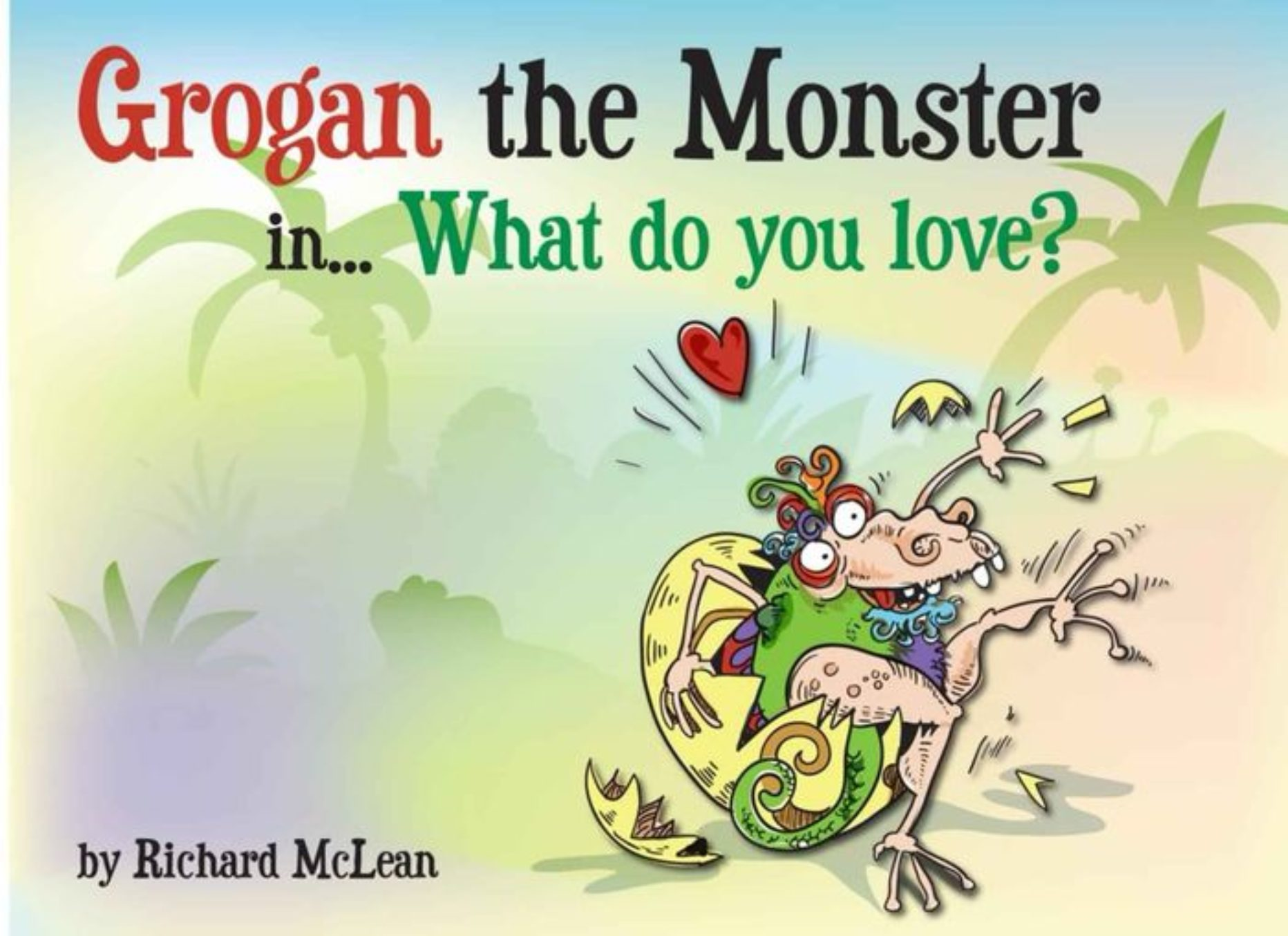 Grogan the Grateful Monster Teaches How to Read and More